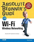 Absolute beginner's guide to Wi-Fi