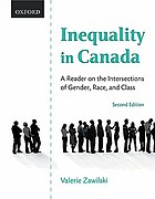 Inequality in Canada : a reader on the intersections of gender, race, and class