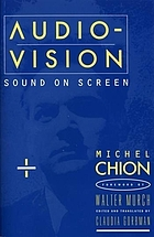 Audio-vision : sound on screen