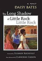The long shadow of Little Rock : a memoir