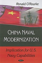 China naval modernization : implications for U.S. Navy capabilities