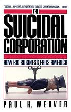 The suicidal corporation