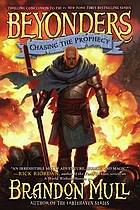 Beyonders. 03 : Chasing the prophecy
