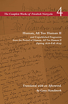 Human, all too human II and unpublished fragments from the period of Human, all too human II (spring 1878-fall 1879)
