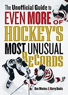 The unofficial guide to even more of hockey's most unusual records