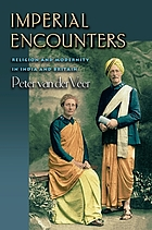 Imperial encounters : religion and modernity in India and Britain