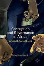 Corruption and Governance in Africa : Swaziland, Kenya, Nigeria