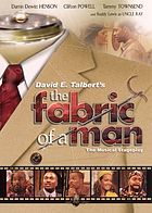 The Fabric of a Man : The Musical Stage Play