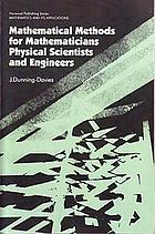 Mathematical methods for mathematicians, physical scientists, and engineers