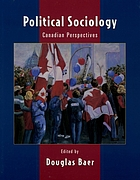 Political sociology : Canadian perspectives