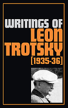 Writings of Leon Trotsky/ 8, 1935 - 36.
