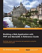 Building a web application with PHP and MariaDB : a reference guide