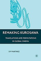 Remaking Kurosawa : translations and permutations in global cinema