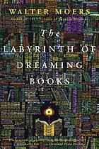 The labyrinth of dreaming books : a novel from Zamonia