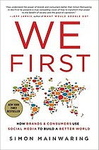 We first : how brands and consumers use social media to build a better world