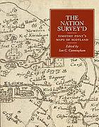 The nation survey'd : Timothy Pont's maps of Scotland