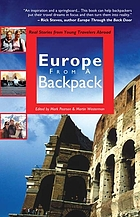 Europe from a backpack : real stories from young travelers abroad