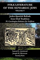 Judeo-spanish ballads from oral tradition. IV. Carolingian ballads (3) : Gaiferos