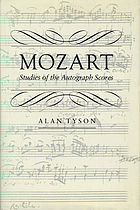 Mozart : studies of the autograph scores