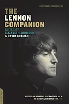 The Lennon companion : twenty-five years of comment