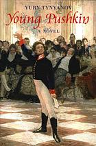 Young Pushkin : a novel