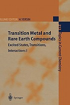 Transition metal and rare earth compounds : excited states, transitions, interactions
