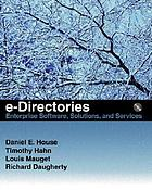 e-Directories : enterprise software, solutions, and services