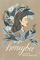 Honeybee : poems