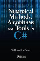 Numerical methods, algorithms, and tools in C♯