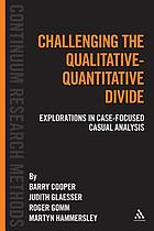 Challenging the qualitative-quantitative divide : explorations in case-focused causal analysis