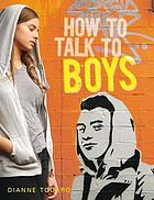 How to Talk to Boys.