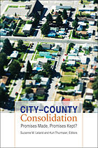 City-county consolidation : promises made, promises kept?