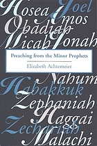 Preaching from the Minor Prophets : texts and sermon suggestions