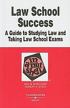 Law school success in a nutshell : a guide to studying law and taking law school exams