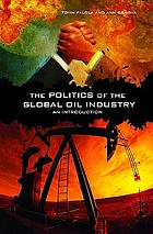 The politics of the global oil industry : an introduction