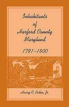 Inhabitants of Harford County, Maryland, 1791-1800