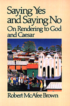 Saying yes and saying no : on rendering to God and Caesar