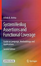 SystemVerilog assertions and functional coverage : guide to language, methodology and applications