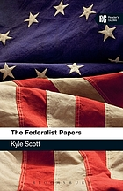 The federalist papers : a reader's guide