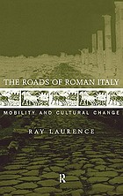 The Roads of Roman Italy: Mobility and Cultural Change cover image