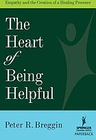 The heart of being helpful : empathy and the creation of a healing presence