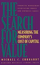 The search for value : measuring the company's cost of capital