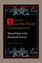 Chaucer and his French contemporaries : natural music in the fourteenth century