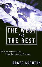 The West and the rest : globalization and the terrorist threat