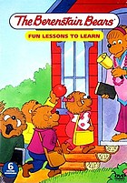 The Berenstain Bears fun lessons to learn