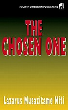 The chosen one : a novel