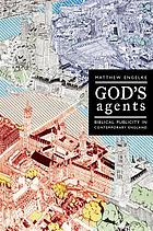 God's agents : Biblical publicity in contemporary England