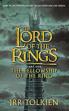 The fellowship of the rings : being the first part of The lord of the rings