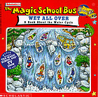 Wet all over : a book about the water cycle