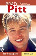Brad Pitt : reluctant leading man